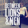 betweenlionsmen