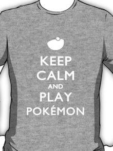 Keep Calm And Play Pokemon T-Shirt