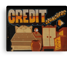 Credit Crunchers! Canvas Print