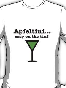 Apfeltini... Easy on the tini! T-Shirt