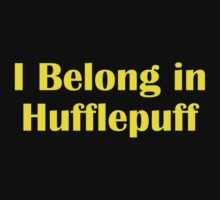 I belong in Hufflepuff by meldevere
