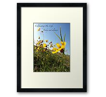 Celebrating His Life. Today and always. Framed Print