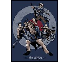 The WHOs Poster Photographic Print