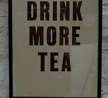 "Letterpress poster ""DRINK MORE TEA"" 56 x 70cm by clerkinkwell"