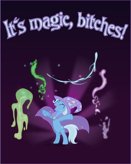 It's MAGIC! Poster by Stinkehund