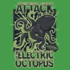 Attack of the Electirc Octopuss by pufahl