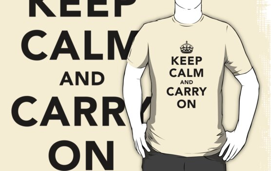 Keep Calm and Carry On - Light by destinysagent