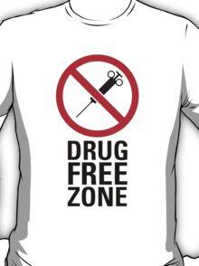 Drug Free Zone - Light T-Shirt