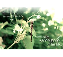 Celebrating the Miracle of His Life - Birthday or Special Date Photographic Print