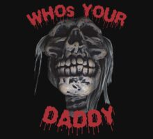 Who's Your Daddy Skull by mdkgraphics