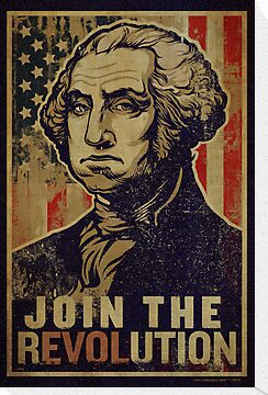 Washington Revolution Propaganda by LibertyManiacs