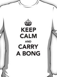 Keep Calm & Carry A Bong - Black T-Shirt