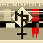 Necropolis Propaganda Poster by AnarchicQ