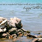 You Are a Wonderful Father to All of Your Children by Franchesca Cox
