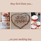 May God bless you on your wedding day  by The Creative Minds