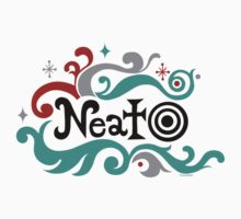Neato by Andi Bird