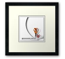 Now Cut That Out! Framed Print