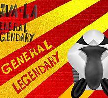 General Legendary Poster by thomaskuzma