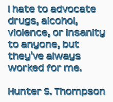 Hunter S. Thompson Qoute by Christina James
