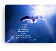 The Lord Is My Light and My Salvation Canvas Print