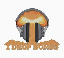 I Drop Bombs by nfxbeats