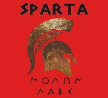 Sparta - Molon Lave by Vagelis Georgariou