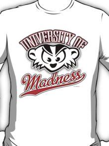University of Madness T-Shirt