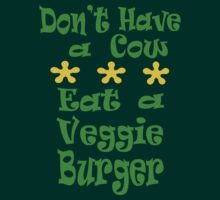 Don't Have a Cow by veganese