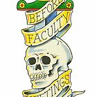 Death Before Faculty Meetings by Cora Lynn Deibler