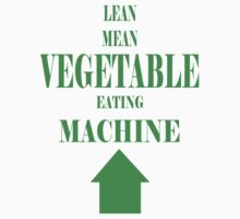 Vegetable Eating Machine by veganese