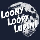 Loony Loopy Lupin! by flyingpantaloon