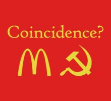 Coincidence? McDonalds + Communism by jezkemp