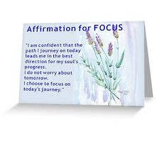 Affirmation for FOCUS Greeting Card