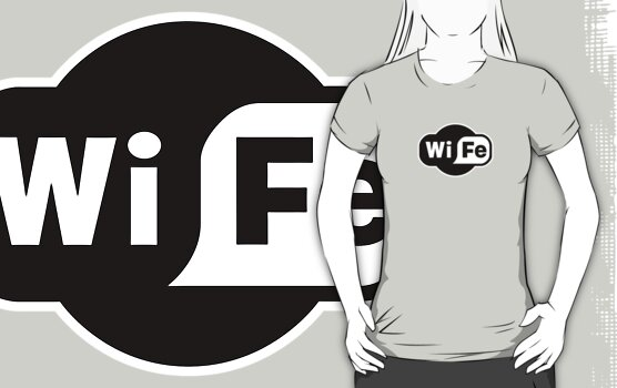 Wife ...a Wi-Fi parody by Brother Adam