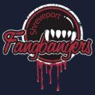 Shreveport Fangbangers by fishbiscuit