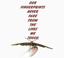 Our Fingerprints Never Fade From The Lives We Touch! - Butterfly T-Shirt NZ by AndreaEL
