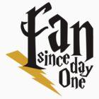 Harry Potter Fan Since Day One by LTDesignStudio