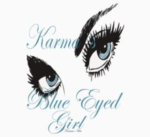 Karmas Blue Eyed Girl T-Shirt