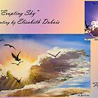 """Flying into the light"" to ""Erupting sky"" by Elisabeth Dubois"