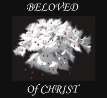 Beloved  of Christ  by Shayani Ann  Turko