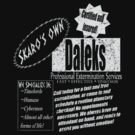 Dalek's Professional Services by Bluesly