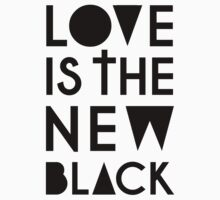 LOVE IS THE NEW BLACK by TheLoveShop