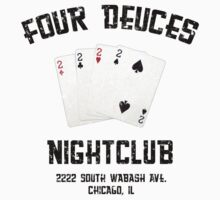 Four Deuces Nightclub by waywardtees