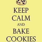 Yellow Keep Calm and Bake Cookies by Emily Clarke
