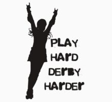 Play Hard, Derby Harder ~ Black by levywalk