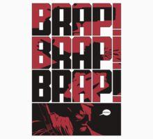 Brap! Brap! Brap! T-Shirt