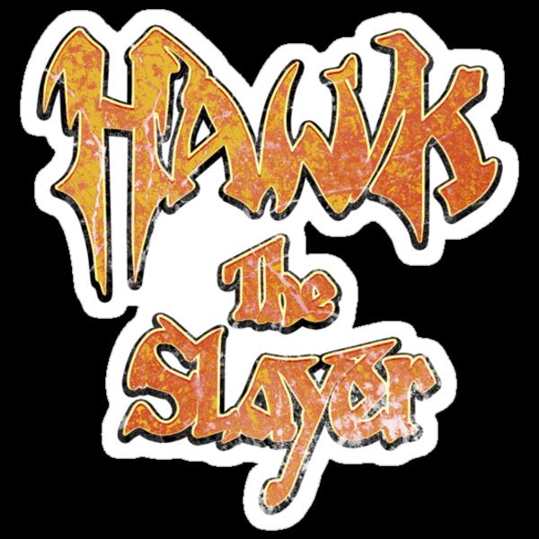 Hawk the Slayer (Destressed Orange) by Pango