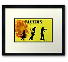 Caution Zombies! Framed Print