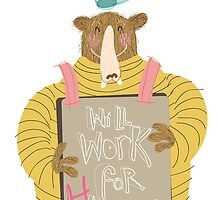 Will Work For Honey  by Matt Hunt