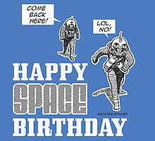 Happy Space Birthday by Groatsworth